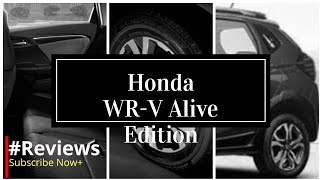 Honda WR-V Alive Edition Diesel S Price, Features & Specs, Images & Colors - #Reviews
