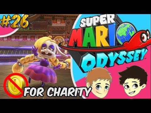 Super Mario Odyssey: Rabbit Soup - No Coin Charity Run Ep.26 - The Game Boys