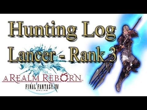 Final Fantasy XIV: A Realm Reborn - Lancer Rank 3 - Hunting Log Guide