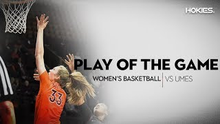 Women's Basketball - Play of the Game vs. Maryland Eastern Shore