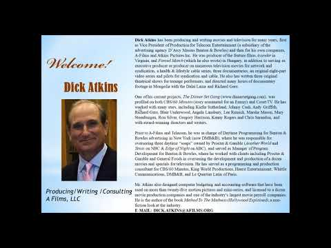 All Things Creative-- Movie Production With Guest Dick Atkins