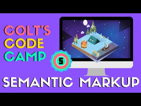 What Is HTML5 Semantic Markup - Colt's Code Camp
