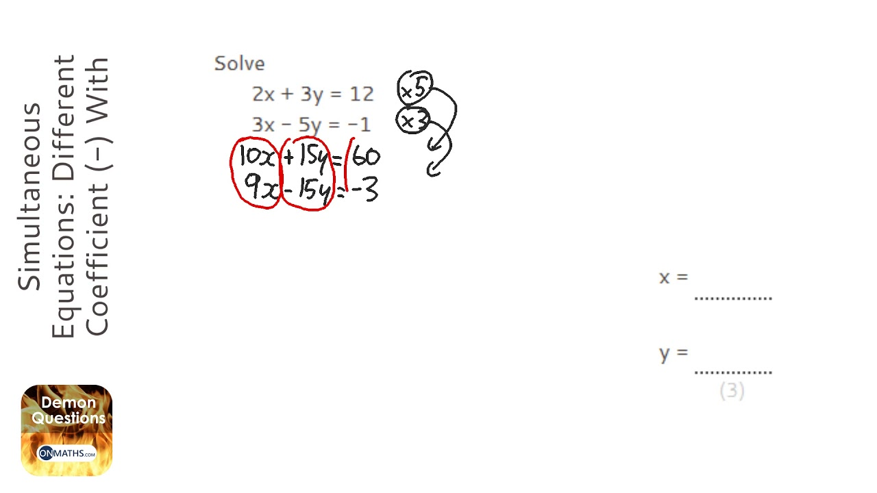 Simultaneous Equations: Different Coefficient (-) With