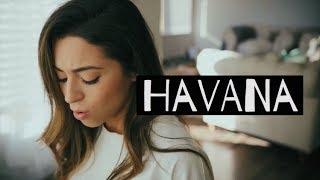 Havana- Camila Cabello (Cover)