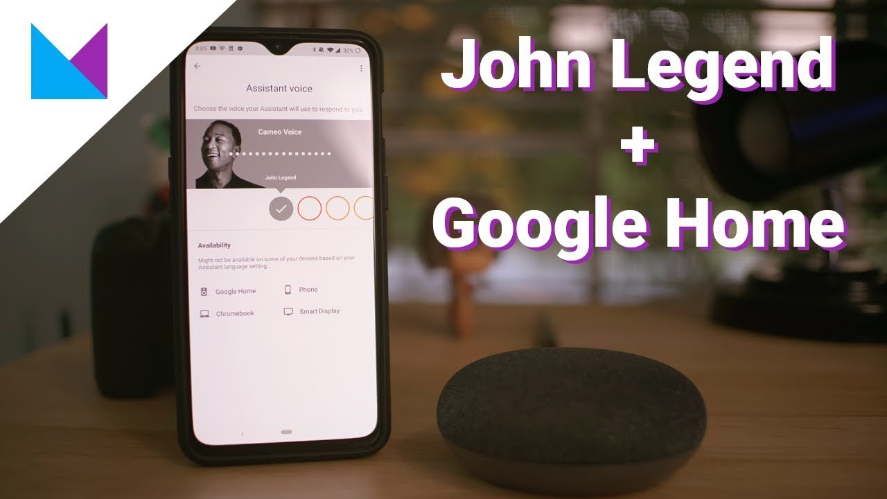 Google Home gets a new Voice - John Legend in the house!