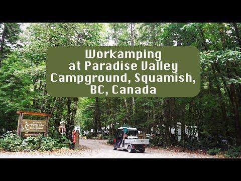 Workamping At Paradise Valley Campground, Squamish, BC, Canada
