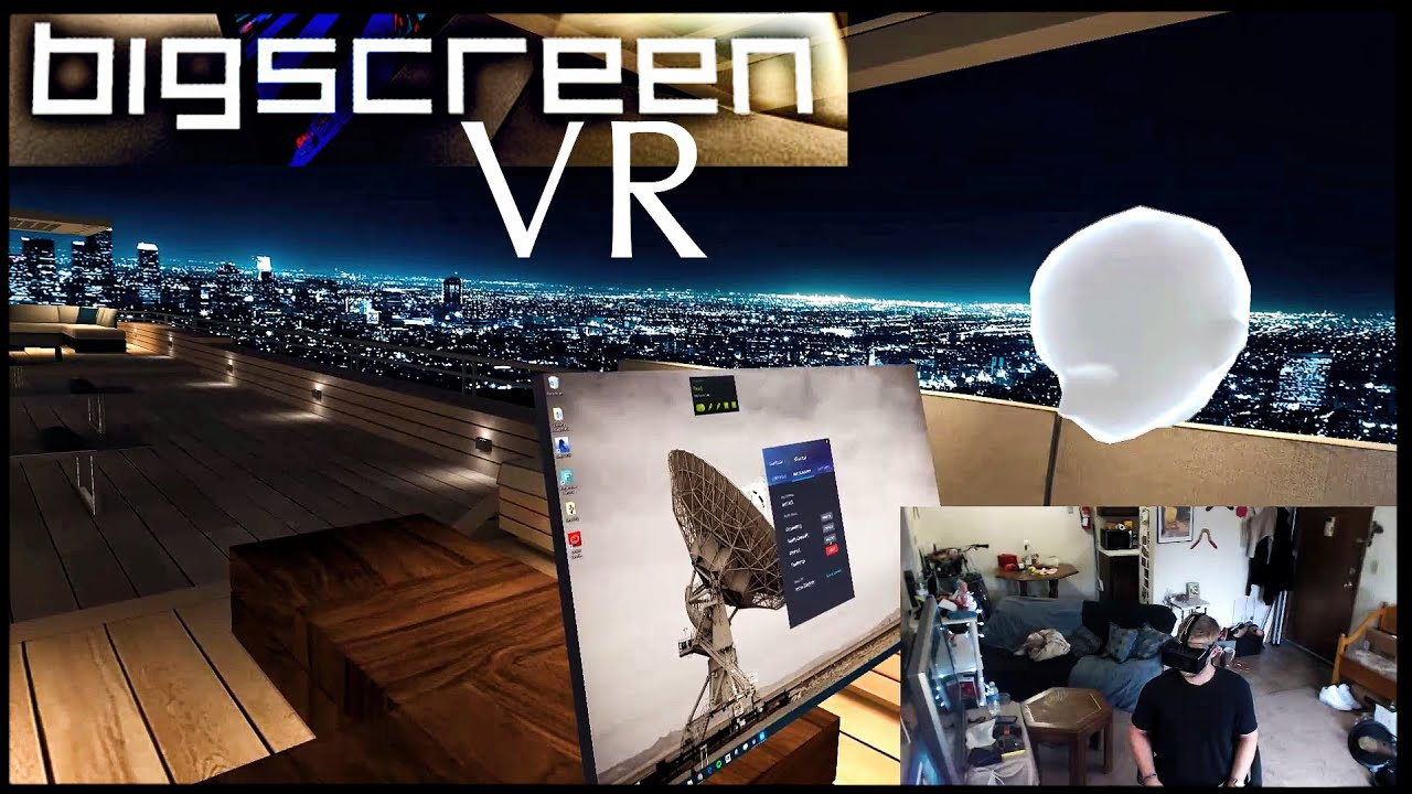 BigScreen Beta on SteamVR - Have a Virtual Reality LAN Party!