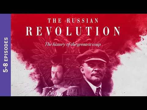 The Russian Revolution. Episodes 5-8. Docudrama. English Subtitles. StarMediaEN
