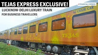 Tejas Express exclusive review: IRCTC Lucknow-Delhi business train is awesome!