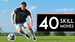 40 SKILLS to BEAT DEFENDERS in Football or Soccer