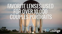 Favorite Lenses Used For Over 10,000 Couples Portraits | Photographing The Couple