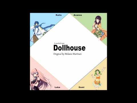 【Vocaloid】Dollhouse 【Avanna • Gumi • Kaito • Luka】
