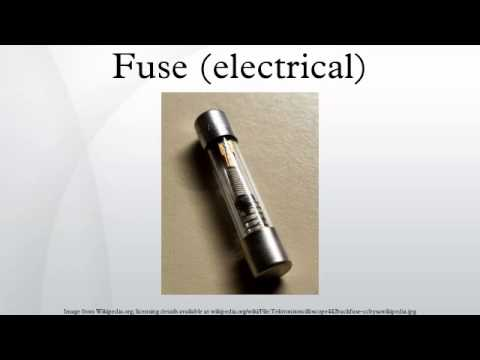 Fuse (electrical)