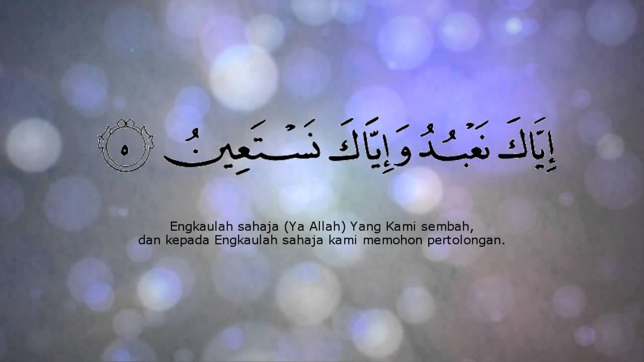 Al Quran Terjemahan Bahasa Melayu Surah Al Fatihah Youtube