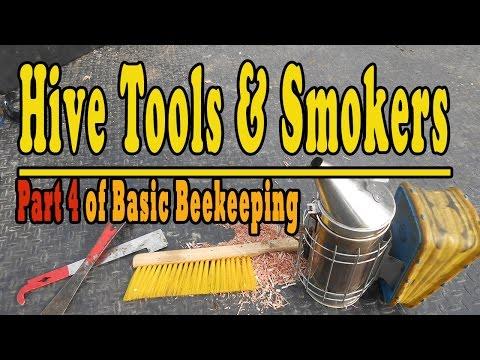 Hive Tools & Smokers... Part 4 Of Basic Beekeeping
