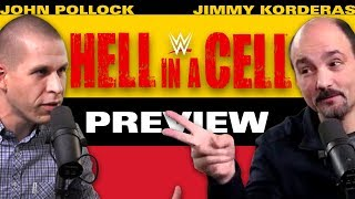 WWE Hell in a Cell 2017 Preview & Predictions w/ John Pollock & Jimmy Korderas