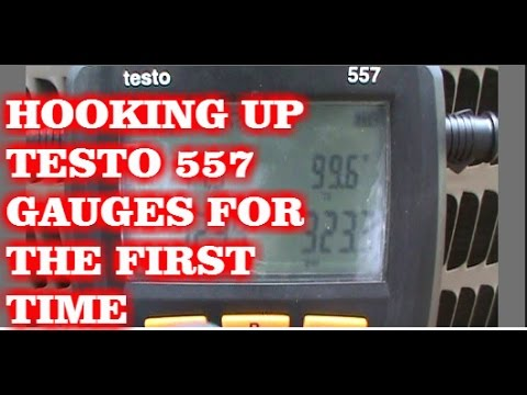 TESTO 557 GAUGES FIRST HOOK UP