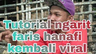 Farooeeesss_ # Tutorial ngarit terbaru yang viral mas faris  hanafi
