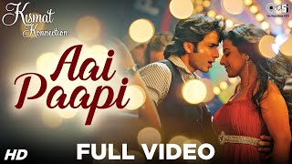 Ae Paapi (Full Video Song) | Kismat Konnection