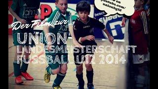 UNION Landesmeisterschaft Fußball U12 2014