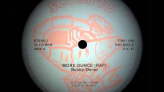 Bobby/Demo - More Ounce Rap