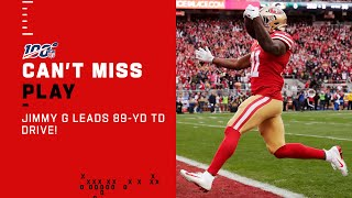 Jimmy G Leads 49ers 89-Yd Scoring Drive