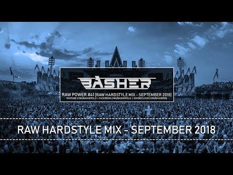 Basher - RAW Power #41 (Raw Hardstyle Mix - September 2018)