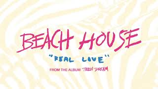 Real Love - Beach House (OFFICIAL AUDIO)