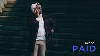 Gunna -. Paid [Official Audio]