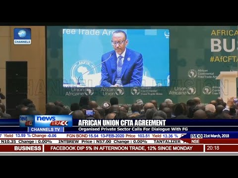 African Union CFTA Agreement: Organised Private Sector Calls For Dialogue With FG