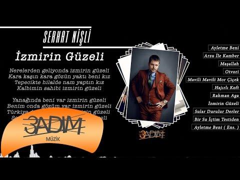 Serhat Nişli - İzmir'in Güzeli