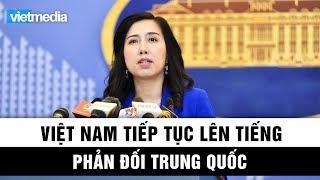 Việt Nam tiếp tục lên tiếng phản đối Trung Quốc cản trở hoạt động dầu khí
