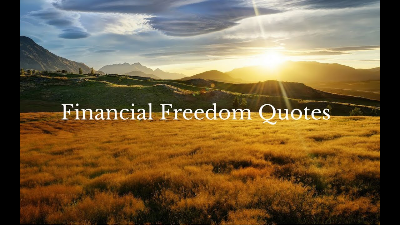 Financial Freedom Quotes Mesmerizing Financial Freedom Quotes  Youtube