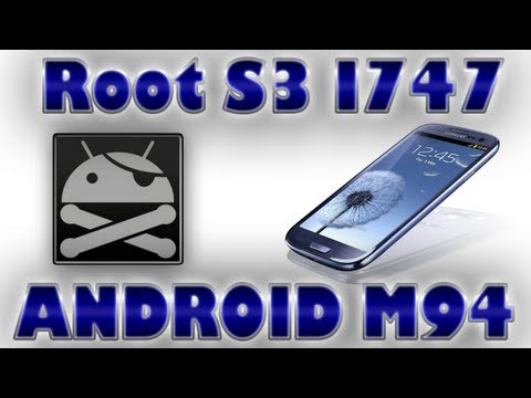 Como Hacer Root a Samsung Galaxy S3 I747 LTE /Rootear S3 747/ ...