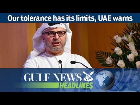 Our tolerance has its limits, UAE warns  - GN Headlines