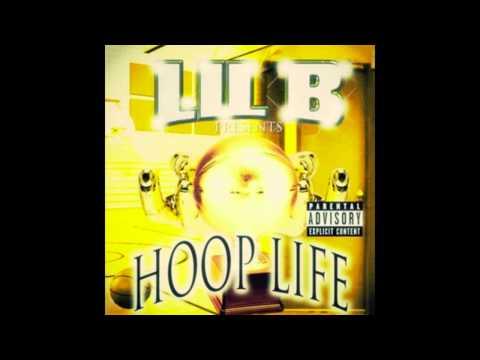 Lil B - Hoop Life (Full Mixtape)