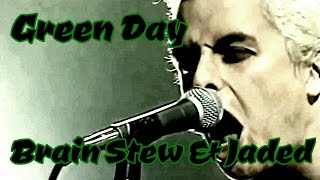 Download Green Day - Brain Stew & Jaded - Live - 1995