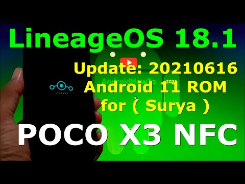 LineageOS 18.1 Unofficial for Poco X3 NFC (Surya) Android 11 Update: 20210616