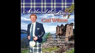 Download Carl Wilson - Scotland the Brave [Audio Stream] MP3 song and Music Video