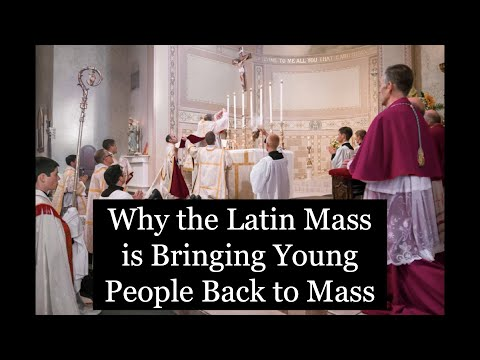 Why the Latin Mass is Bringing Young People Back to Mass