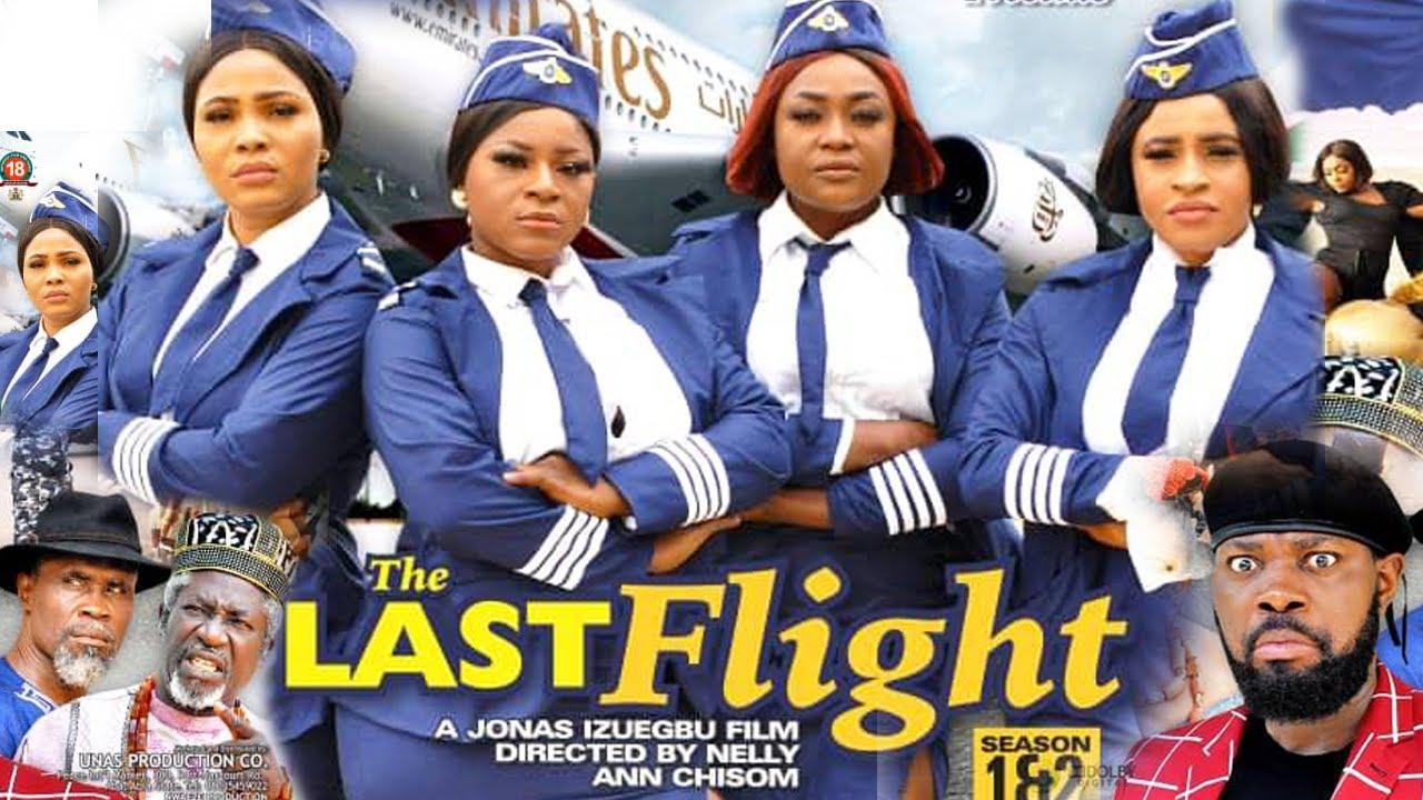 Download THE LAST FLIGHT SEASON 1{NEW TRENDING MOVIE}-DESTINY ETIKO|JERRY WILLIAMS|2021 LATEST NOLLYWOOD MOVI