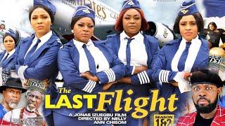 THE LAST FLIGHT SEASON 1{NEW TRENDING MOVIE}-DESTINY ETIKO|JERRY WILLIAMS|2021 LATEST NOLLYWOOD MOVI