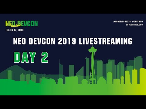 NEO DevCon 2019 DAY 2 Live Streaming 2019/02/17