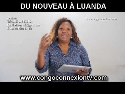 DU NOUVEAU À LUANDA ANGOLA CONGO CONNEXION TV NA SYSTÈME YA MAMAN AKANGI NDAKU
