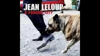 Jean Leloup - À Paradis City (Album Complet)