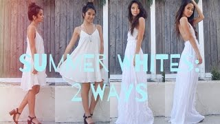 Summer Whites: 2 Ways! Thumbnail