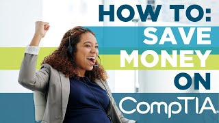 How to Get Discounts on a CompTIA Voucher
