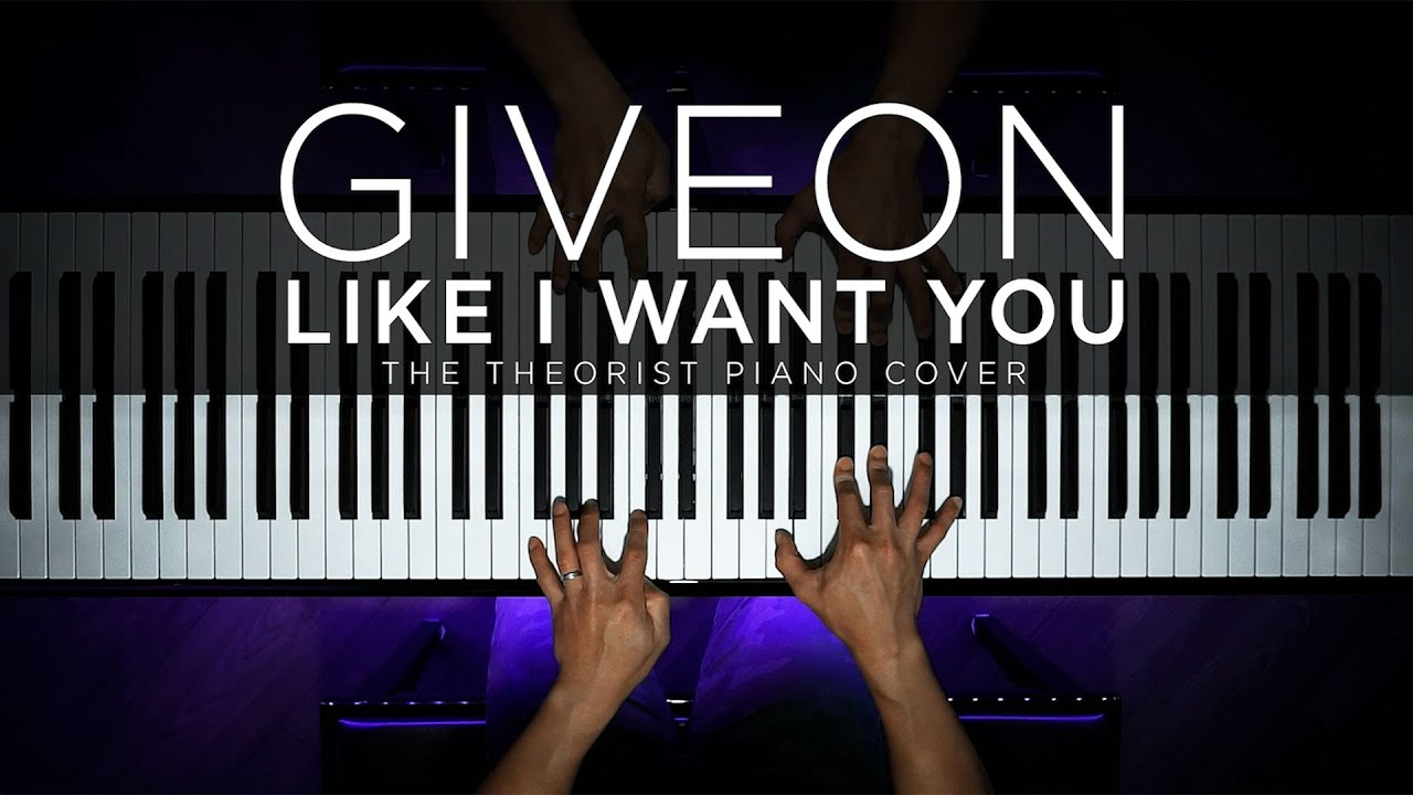 Giveon - Like I Want You | The Theorist Piano Cover