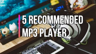 RECOMMENDED MP3 PLAYER