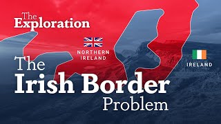 Brexit and the Irish Border Problem